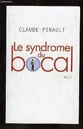 Le  syndrome du bocal