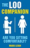 The Loo Companion, Mark Leigh, 1843176319