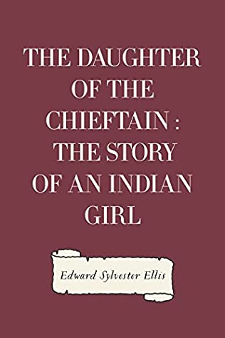 book cover of The Daughter of the Chieftain