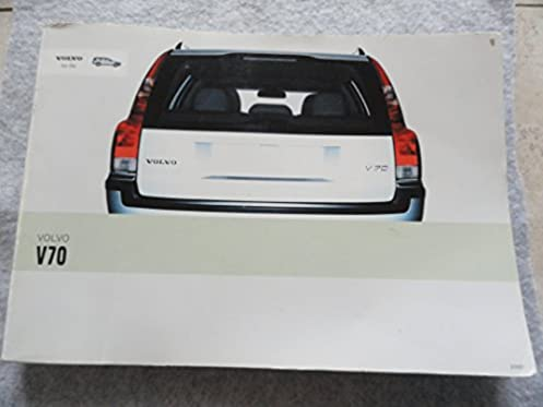 2003 volvo v70 v 70 owners manual amazon com books rh amazon com 2003 Volvo XC70 Problems 2003 Volvo XC90