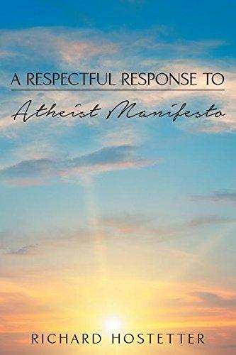 A Respectful Response to Atheist Manifesto