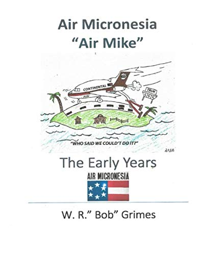 Air Micronesia (Air Mike) The Early Years