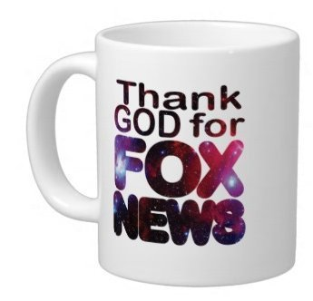 (Thank God for Fox News' White Ceramic Material Magical Coffee Mug - 15oz sizes-two sides)