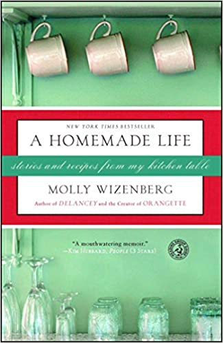 Stories and Recipes from My Kitchen Table A Homemade Life