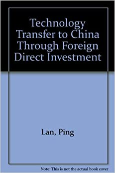Book Technology Transfer to China Through Foreign Direct Investment