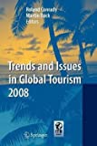 img - for Trends and Issues in Global Tourism 2008 (Paperback)--by Roland Conrady [2011 Edition] book / textbook / text book