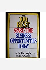 The 100 Best Spare-Time Business Opportunities Today Paperback