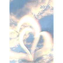 Kalender 2016 - Herzen im Himmel: DIN A5, 1 Woche pro Doppelseite