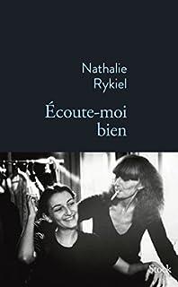 Ecoute-moi bien, Rykiel, Nathalie