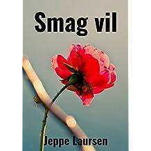 Smag vil (Danish Edition)