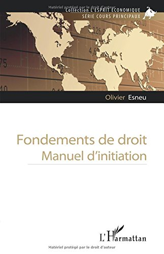 Download Fondements de droit: Manuel d'initiation (French Edition) PDF