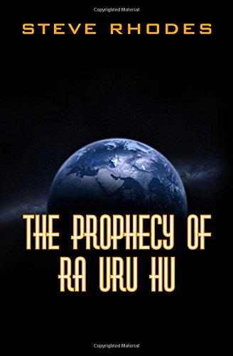 The Prophecy of Ra Uru Hu