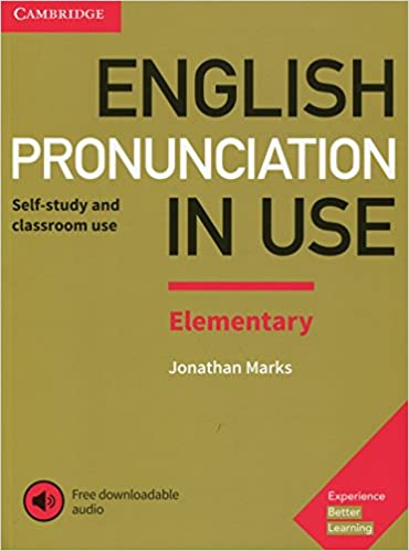 Amazon english pronunciation in use elementary book with amazon english pronunciation in use elementary book with answers and downloadable audio 9781108403528 jonathan marks books fandeluxe Choice Image