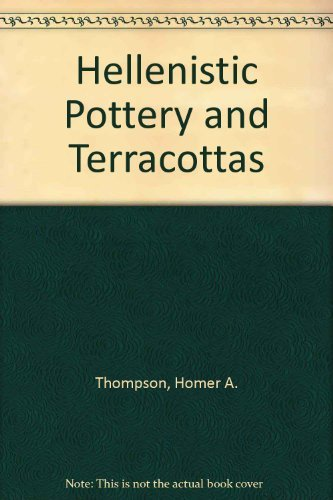 Hellenistic Pottery and Terracottas
