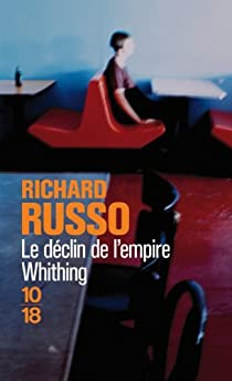 Le déclin de l'empire Whiting par Russo
