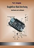 BeagleBone Black Interfacing: hardware and software (English Edition)