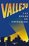 Las bolas de Cavendish (Spanish Edition)