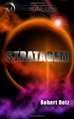 Stratagem (Chronicles of Man - The First Age) ebook