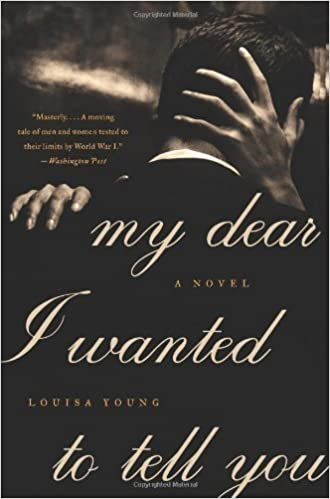 Book My Dear I Wanted to Tell You: A Novel June 26, 2012