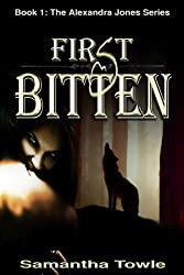 First Bitten (The Alexandra Jones Series #1)