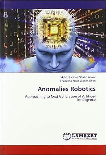 Télécharger Anomalies Robotics: Approaching to Next Generation of Artificial Intelligence livres PDF gratuits