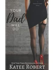Your Dad Will Do (A Touch of Taboo)