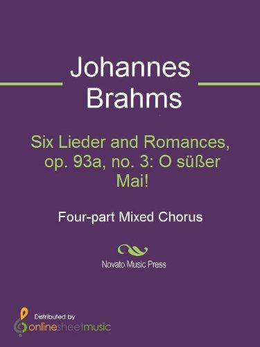 Six Lieder and Romances, op. 93a, no. 3: O süßer Mai!