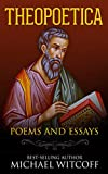 Theopoetica: Poems And Essays