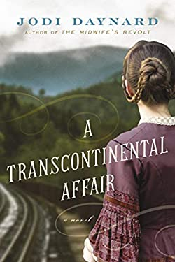 A Transcontinental Affair: A Novel