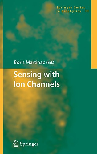Sensing with Ion Channels (Springer Series in Biophysics)