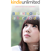 Breaking Up Is Hard To Do (Miracle Girls