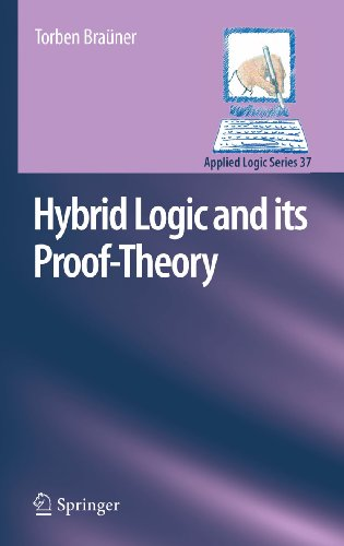 Download Hybrid Logic and its Proof-Theory: 37 (Applied Logic Series) Pdf