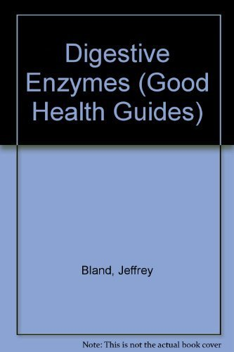 Digestive Enzymes Good Health Guides by Bland, Jeffrey 1983 ...