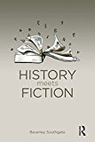 History Meets Fiction (History: Concepts,Theories and Practice)