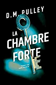 La Chambre forte (French Edition)