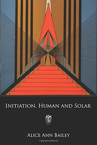 Initiation, Human and Solar [Bailey, Alice Ann] (Tapa Blanda)
