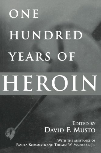 One Hundred Years of Heroin:
