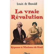 La vraie Révolution : réponse à Madame de Staël