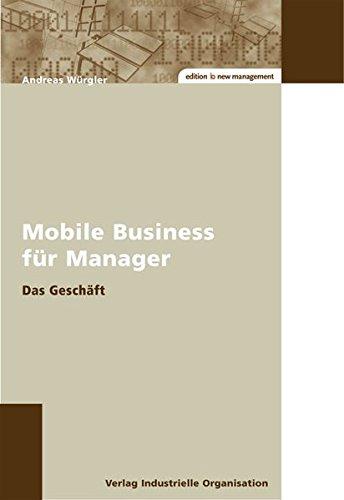 Mobile Business für Manager: Das Geschäft