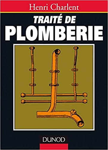 Amazon Fr Traite De Plomberie Charlent Henri Livres