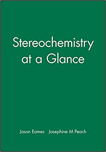 Stereochemistry at a Glance: A Stepwise Approach to Problem-solving