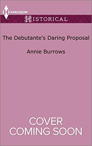 book cover of The Debutante\'s Daring Proposal