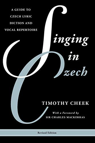 Guide to Czech Lyric Diction and Vocal Repertoire (Guides to Lyric Diction) ()