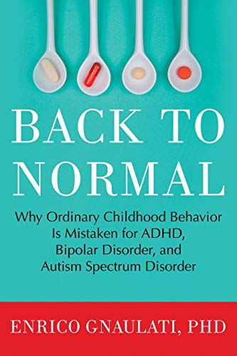 Back to Normal: Why Ordinary Childhood Behavior
