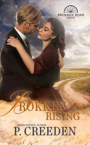 Brokken Rising (Brokken Road Romances Book 4) by [Creeden, P.]
