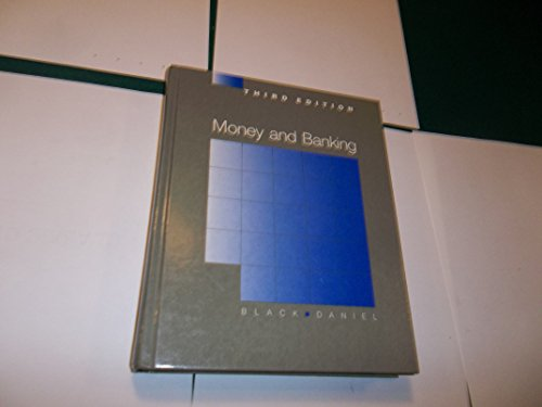 Money and Banking: Contemporary Practices, Policies, and Issues