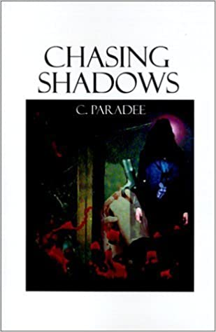 Book Chasing Shadows by C. Paradee (2000-10-03)