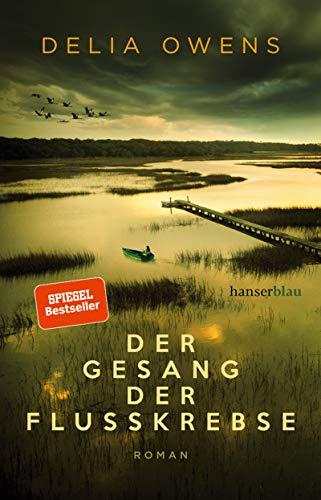 Book cover from Der Gesang der Flusskrebse by Delia Owens