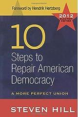 10 Steps to Repair American Democracy Paperback