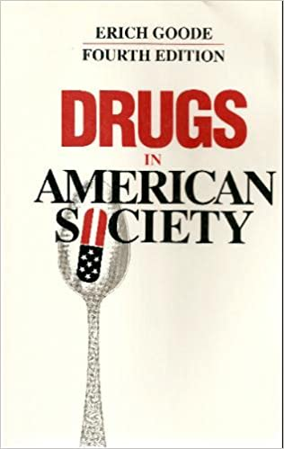 Drugs in american society erich goode 9780070239234 amazon books fandeluxe Choice Image